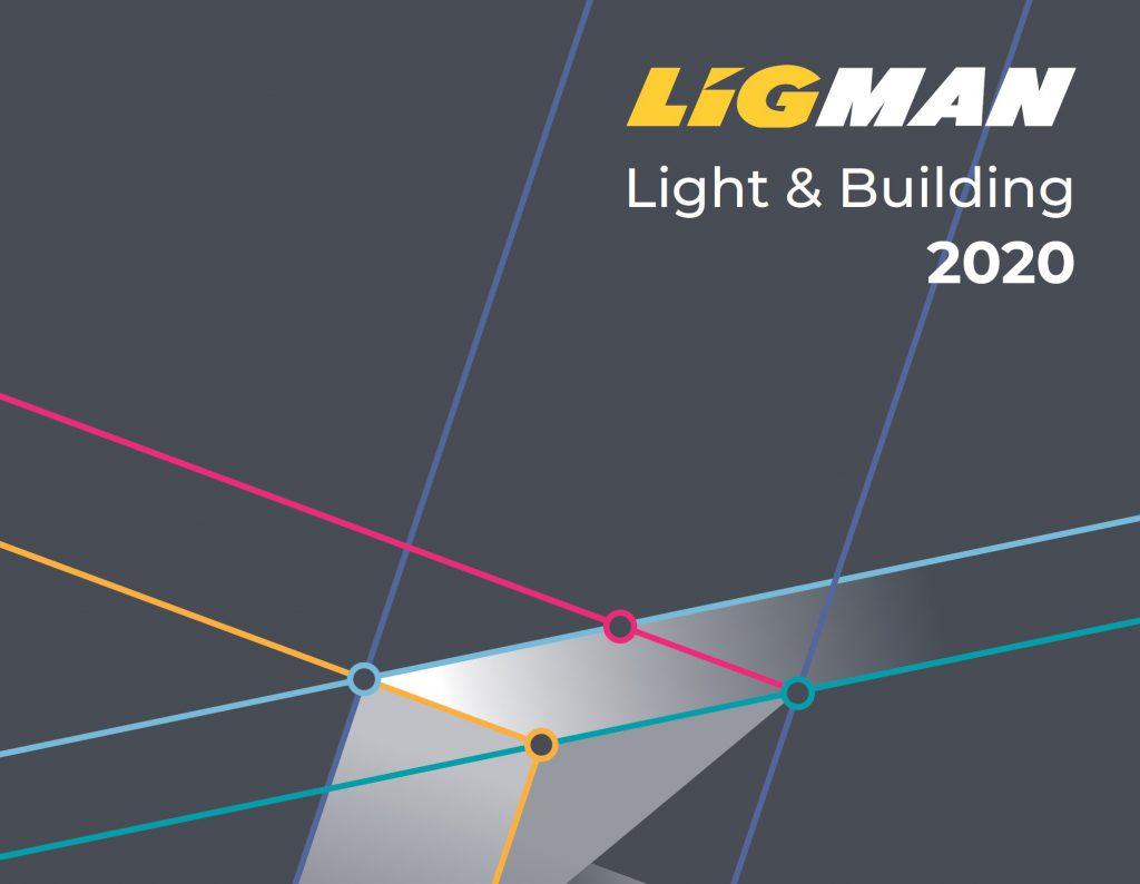 LIGMAN Light & Building 2020 Announcement